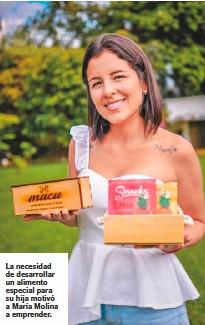 ??  ?? La necesidad de desarrollar un alimento especial para su hija motivó a María Molina a emprender.