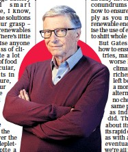 ??  ?? Things are going pretty well: 65-year-old Bill Gates