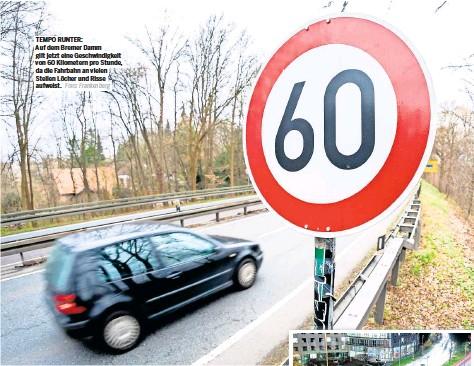 ?? Foto: Frankenberg ?? TEMPO RUNTER: Auf dem Bremer Damm gilt jetzt eine Geschwindigkeit von 60 Kilometern pro Stunde, da die Fahrbahn an vielen Stellen Löcher und Risse aufweist.