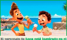??  ?? El personaje de Luca está inspirado en el director de la película cuando era niño, y el de Alberto, en su mejor amigo de la infancia.