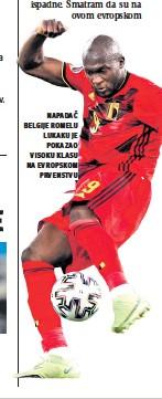 ??  ?? napadač belgije romelu lukaku je pokazao visoku klasu na evropskom prvenstvu