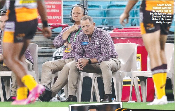 ?? Pictures: Getty Images ?? Coach Kevin Walters watches his team's loss to South Sydney; and (below) Anthony Milford.