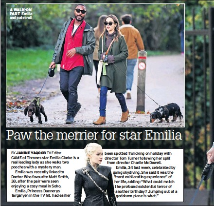 ??  ?? A WALK-ON PART Emilia and pal stroll
