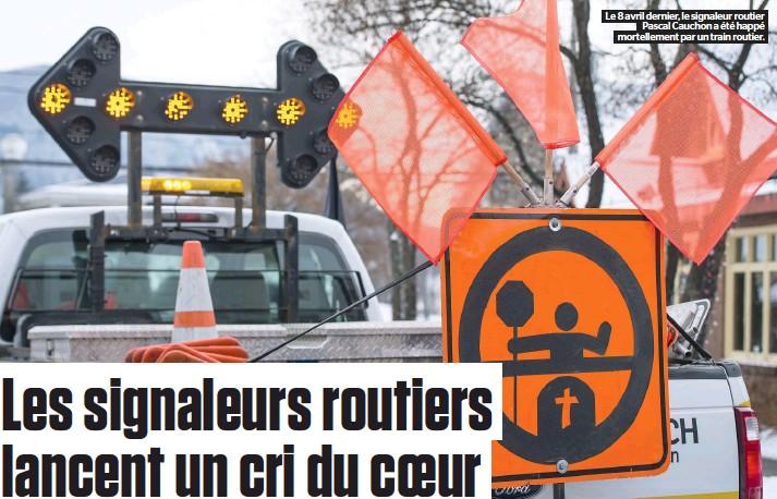 ??  ?? Le 8 avril dernier, le signaleur routier Pascal Cauchon a été happé mortellement par un train routier.