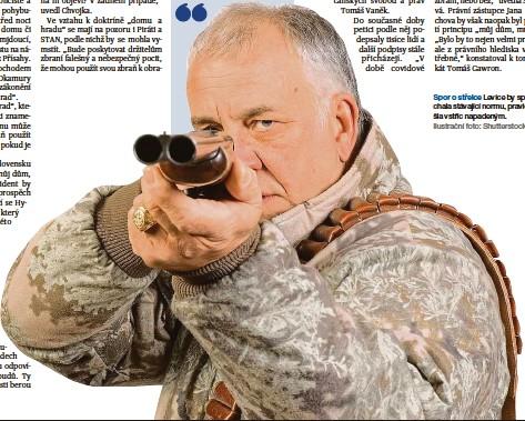 ??  ?? Spor o střelce Levice by spíš ponechala stávající normu, pravice by vyšla vstříc napadeným. Ilustrační foto: Shutterstock