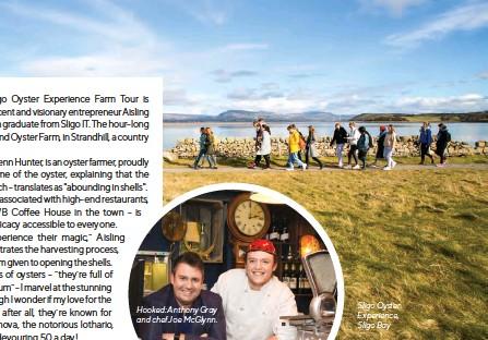 ??  ?? Hooked: Anthony Gray and chef Joe McGlynn. Sligo Oyster Experience, Sligo Bay