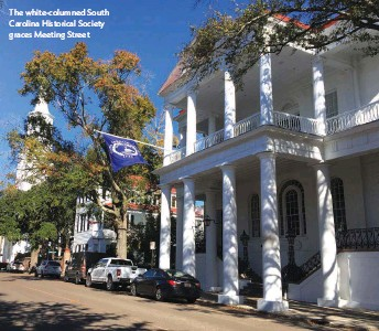 ??  ?? The white-columned South Carolina Historical Society graces Meeting Street
