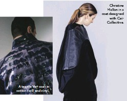 ??  ?? A tactile Veº coat in cotton twill and vinyl. Christina Mallon in a coat designed with Cair Collective.