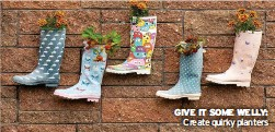 ??  ?? GIVE IT SOME WELLY: Create quirky planters