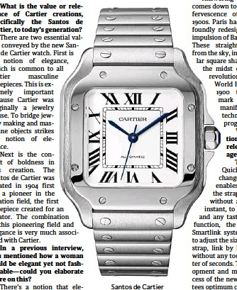 ??  ?? Santos de Cartier watch in steel