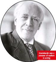 ??  ?? Stanislavski was a pioneer of realism in acting