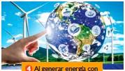 ??  ?? Al generar energía con ellos, no contaminamos.