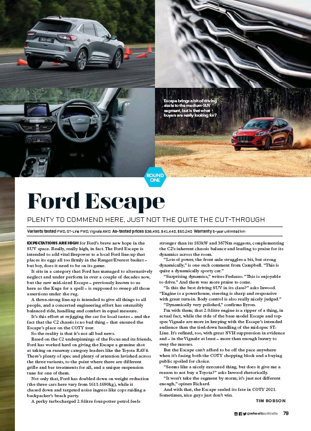 ??  ?? Escape brings a bit of driving sizzle to the medium-SUV segment, but is that what buyers are really looking for?