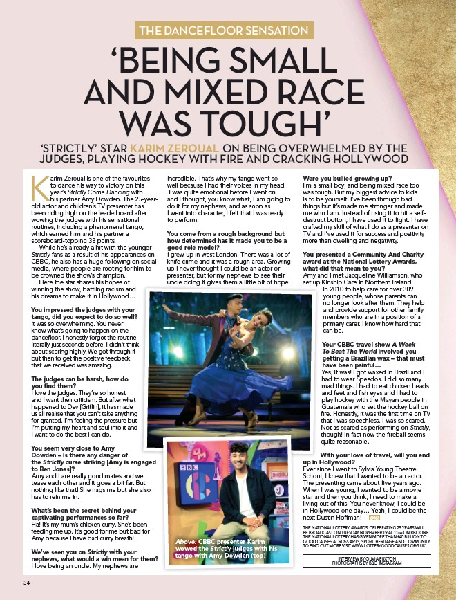 ??  ?? Above: CBBC presenter Karim wowed the Strictly judges with his tango with Amy Dowden (top)