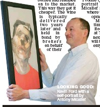??  ?? LOOKING GOOD: Kevin Ford with a self-portrait by Antony Micallef