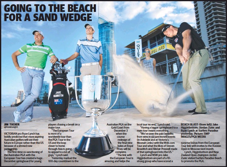 ??  ?? BEACH BLAST: (from left) Jake Higginbottom, Jordan Zunic and Ryan Lynch at Surfers Paradise yesterday. Picture: SMP IMAGES/PGA MEDIA