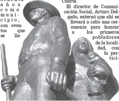 ??  ?? EL MONUMENTO A LOS PIONEROS, erigido en 1990 en honor a los primeros pobladores de San Luis, ciudad que este viernes celebrará 102 años de fundación, iniciando con una ceremonia al pie de ese monumento ubicado en la calzada Constitución y calle 4, a partir de las 8:00 a.m.