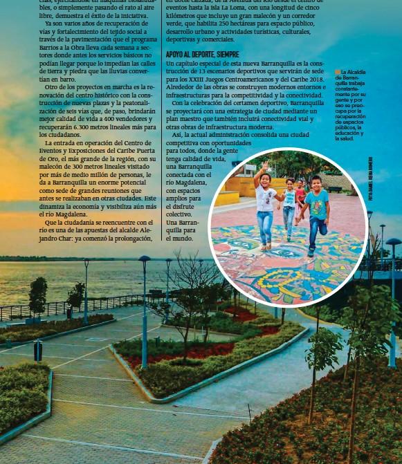 ??  ?? La Alcaldía de Barranquilla trabaja constantemente por su gente y por eso se preocupa por la recuperación de espacios públicos, la educación y la salud.