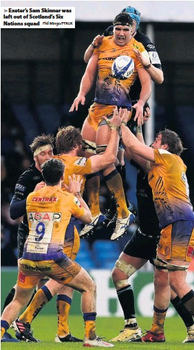 ?? Phil Mingo/PPAUK ?? Exeter's Sam Skinner was left out of Scotland's Six Nations squad