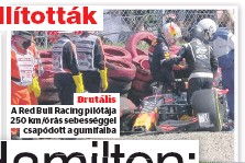 ??  ?? Brutális A Red Bull Racing pilótája csapódott a gumifalba