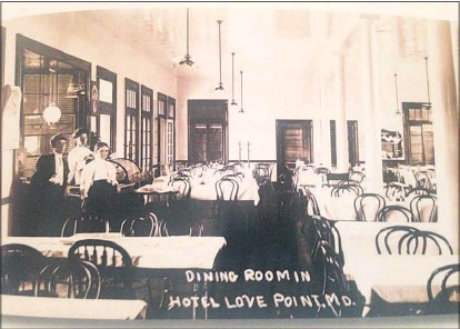 ??  ?? The dining room at the Love Point Hotel in Stevensville circa early 1900s.