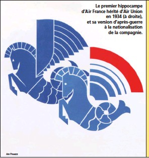 ?? AIR FRANCE ?? Le premier hippocampe d'Air France hérité d'Air Union en 1934 (à droite), et sa version d'après-guerre à la nationalisation de la compagnie.