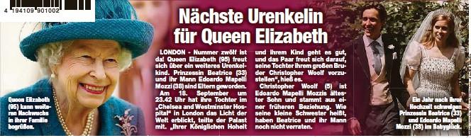 ?? ?? Queen Elizabeth (95) kann weiteren Nachwuchs in ihrer Familie begrüßen. Ein Jahr nach ihrer Hochzeit schwelgen Prinzessin Beatrice (33) und Edoardo Mapelli Mozzi (38) im Babyglück.