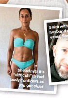 "??  ?? She admits it's ""difficult"" to feel body confident