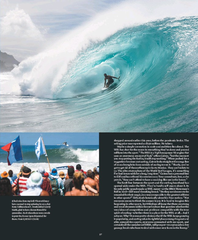 ?? Photo by RYAN CRAIG ?? (Clockwise from top left) The world may have seemed to stop spinning in 2020, but Ryan Callinan hasn't. South Africa's Jordy Smith, glad to have chosen Hawaii for quarantine. Back when there were crowds to punt for, Kanoa Igarashi punted for them.