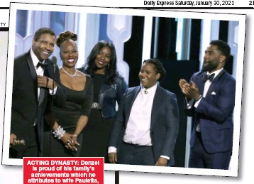 ??  ?? ACTING DYNASTY: Denzel is proud of his family's achievements which he attributes to wife Pauletta, second from the left