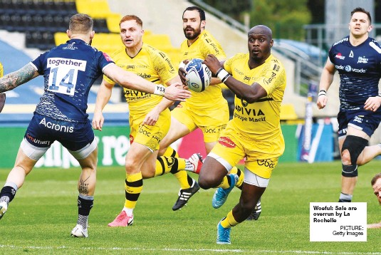 ?? PICTURE: Getty Images ?? Woeful: Sale are overrun by La Rochelle