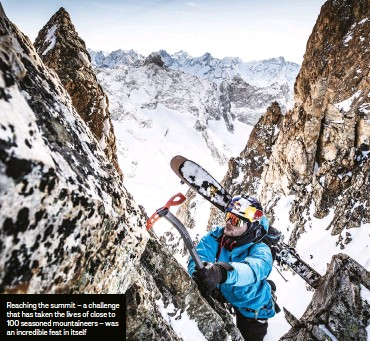 ??  ?? Reaching the summit – a challenge that has taken the lives of close to 100 seasoned mountaineers – was an incredible feat in itself