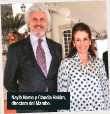 ??  ?? Nayib Neme y Claudia Hakim, directora del Mambo.