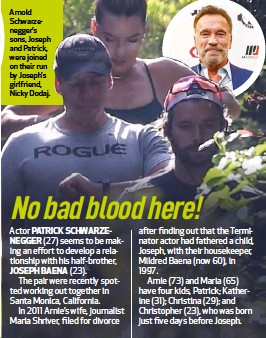 ??  ?? Arnold Schwarzenegger's sons, Joseph and Patrick, were joined on their run by Joseph's girlfriend, Nicky Dodaj.