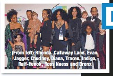 ??  ?? (From left) Rhonda, Callaway Lane, Evan, Jagger, Chudney, Diana, Tracee, Indigo,