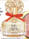 ??  ?? Парфюмерная вода Bella Eau de Parfum Vince Camuto