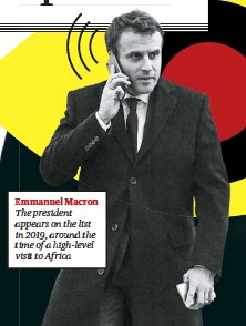 ??  ?? Emmanuel Macron The president appears on the list in 2019, around the time of a high-level visit to Africa