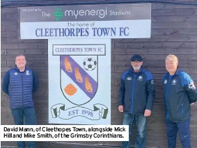 ??  ?? David Mann, of Cleethopes Town, alongside Mick Hill and Mike Smith, of the Grimsby Corinthians.