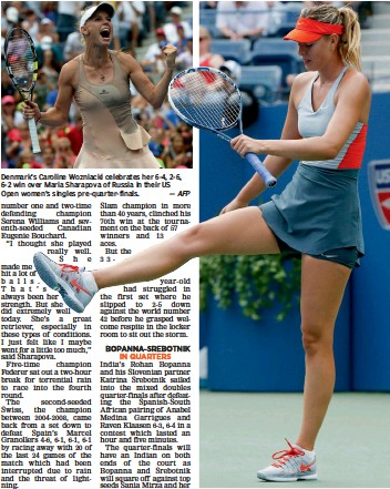 ?? — AFP — Agencies — AP ?? Denmark's Caroline Wozniacki celebrates her 6- 4, 2- 6, 6- 2 win over Maria Sharapova of Russia in their US Open women's singles pre- quarter- finals. Former champion Maria Sharapova reacts after losing a point on Sunday.