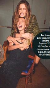 ??  ?? La Xmas Shopping Night tendrá lugar el 5 de diciembre en el centro comercial Viva Envigado de Medellín.