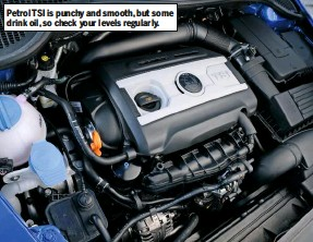 ??  ?? Petrol TSI is punchy and smooth, but some drink oil, so check your lev­els reg­u­larly.