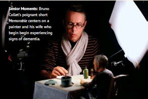 ??  ?? Senior Moments: Bruno Collet's poignant short Memorable centers on a painter and his wife who begin begin experiencing signs of dementia.