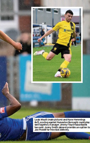 ??  ?? Louis Moult (main picture) and Kane Hemmings (left, scoring against Nuneaton Borough) could play well together, manager Jimmy Floyd Hasselbaink has said. Jonny Smith (above) provides an option to Joe Powell for free kick delivery.