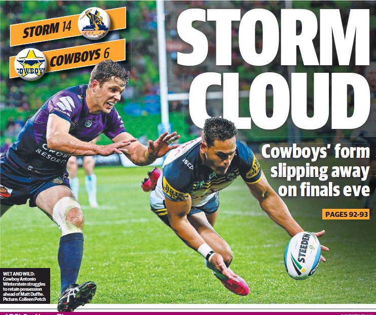 ??  ?? WET AND WILD: Cowboy Antonio Winterstein struggles to retain possession ahead of Matt Duffie. Picture: Colleen Petch