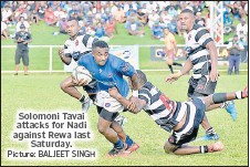 ?? Picture: BALJEET SINGH ?? Solomoni Tavai attacks for Nadi against Rewa last Saturday.