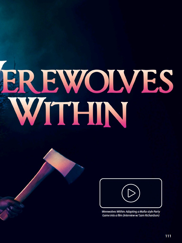 ??  ?? Werewolves Within: Adapting a Mafia-style Party Game into a film (Interview w/ Sam Richardson)