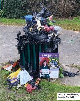 ??  ?? MESS: Overflowing bins in Coalville