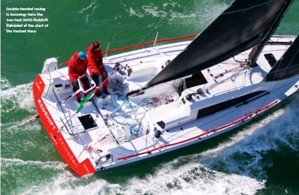 ??  ?? Double-handed racing is booming:-here the Sun Fast 3600 Redshift Reloaded at the start of the Fastnet Race