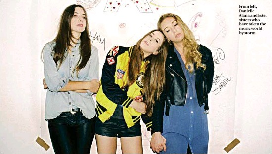 ??  ?? From left, Danielle, Alana and Este, sisters who have taken the music world by storm