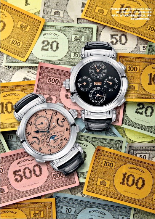 ??  ?? PATEK PHILIPPE GRANDMASTER CHIME REF. 6300A-010,以3100万瑞士法郎的天价,创下拍卖行最高成交价记录。图中 显示这款腕表的两面。